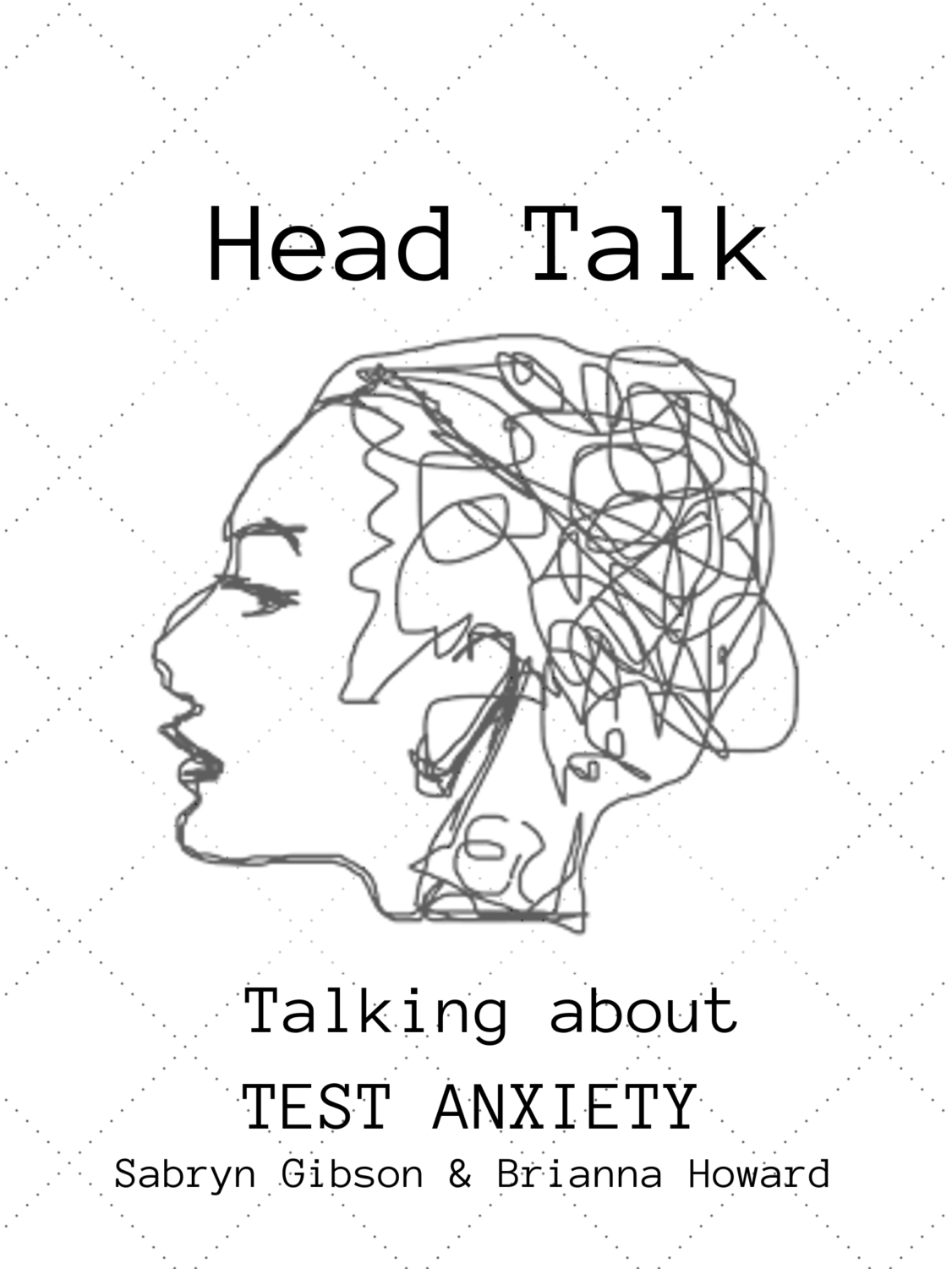 Head Talk a Podcast about mental health.