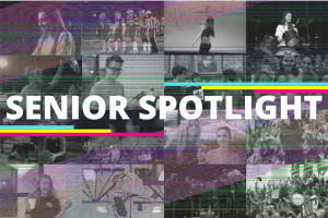 Senior Spotlight- Week 2