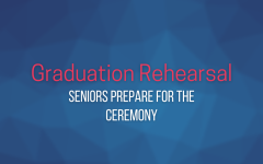 Students gathered on Wednesday to practice for graduation.