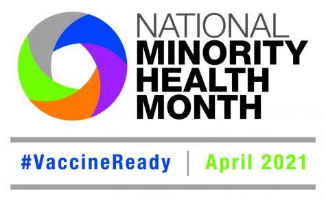 April was National Minority Health Month, and the National Office of Minority Health spent it improving coronavirus vaccine distribution to minorities.